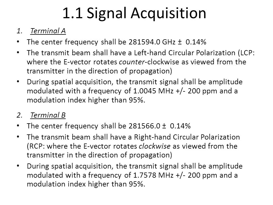 2.2 Acquisition Sequence Beaconless PAT Beacon-less acquisition sequence in a master-slave approach.