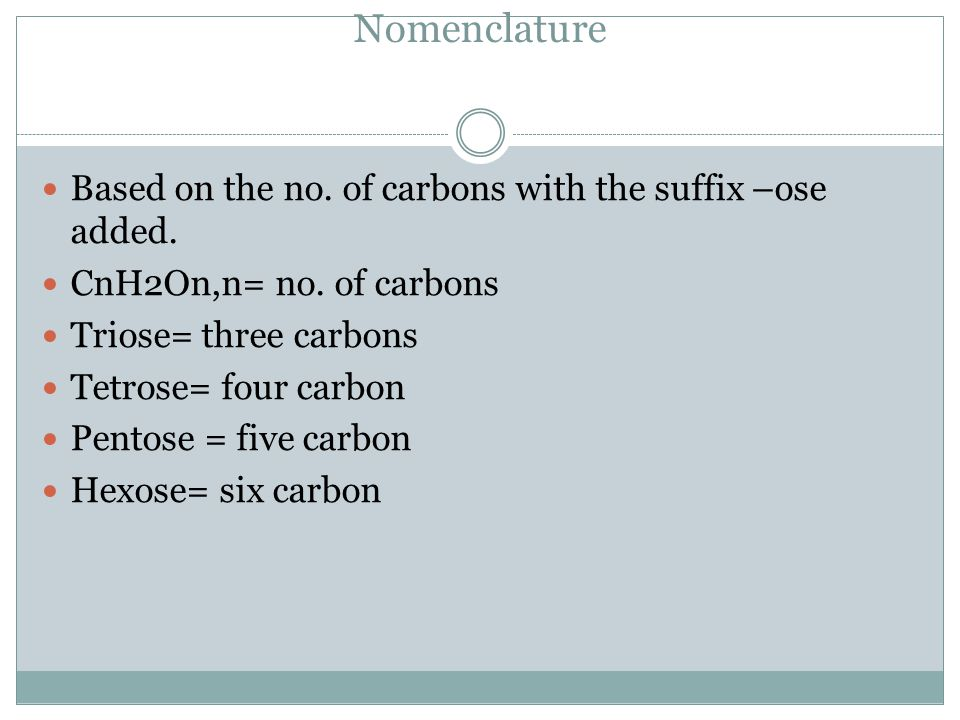 cont.Nomenclature can also indicate the reactive groups.