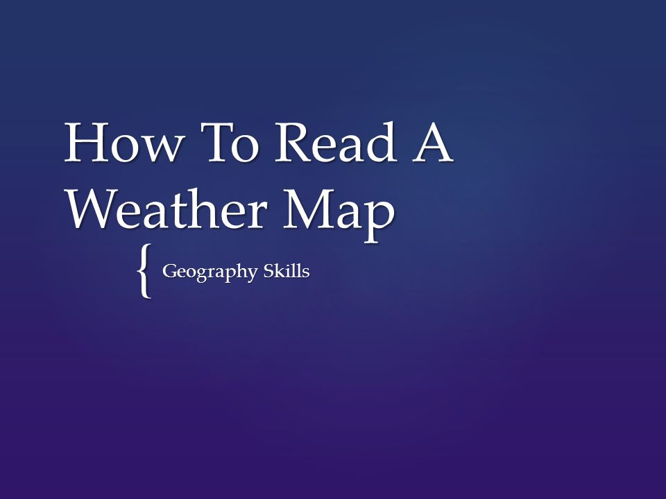 { How To Read A Weather Map Geography Skills