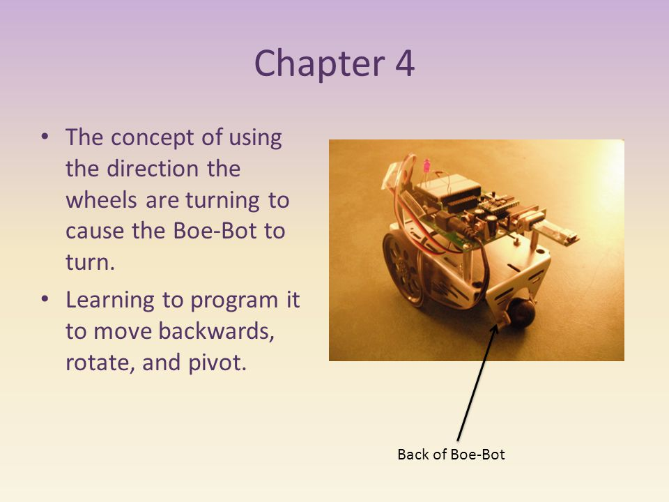 Chapter 4 The concept of using the direction the wheels are turning to cause the Boe-Bot to turn.