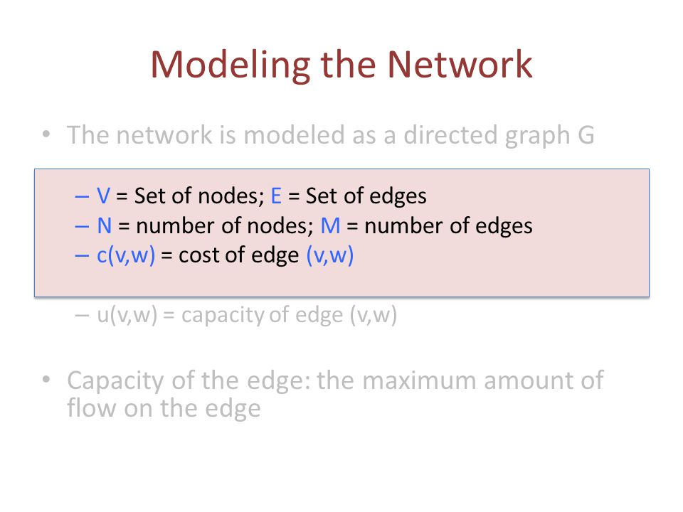 A Simple Example Every edge has a cost and a capacity, written as (c, u) (6,1) (2,1) (4,1) s t p q r (1,1) (2,1) (3,1) (4,1)