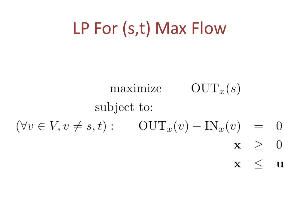LP For (s,t) Max Flow
