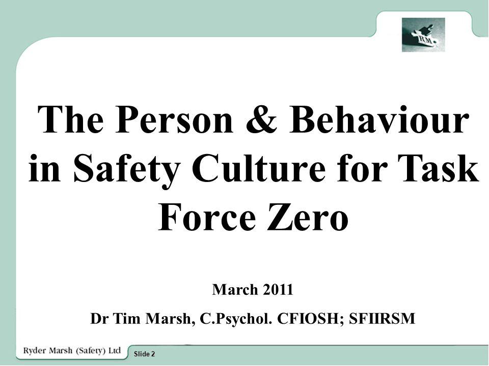 Slide 3 Safety Culture … Safety Culture
