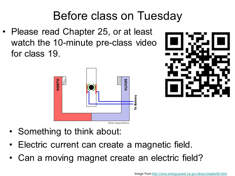 Before class on Tuesday Please read Chapter 25, or at least watch the 10-minute pre-class video for class 19.
