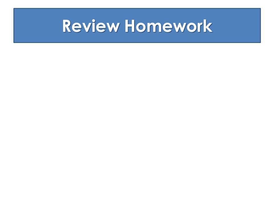 Review Homework