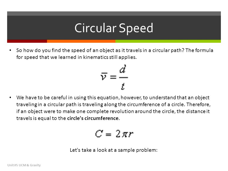 Vertical Circular Motion Unit #5 UCM & Gravity Objects travel in circles vertically as well as horizontally.