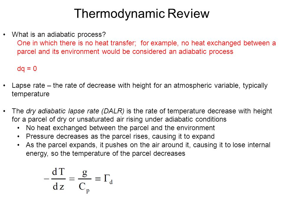 Thermodynamic Review What is an adiabatic process.