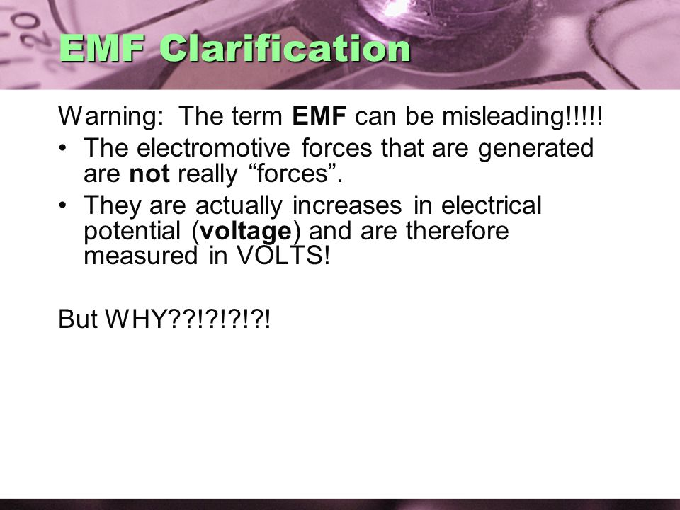 EMF Clarification Warning: The term EMF can be misleading!!!!.