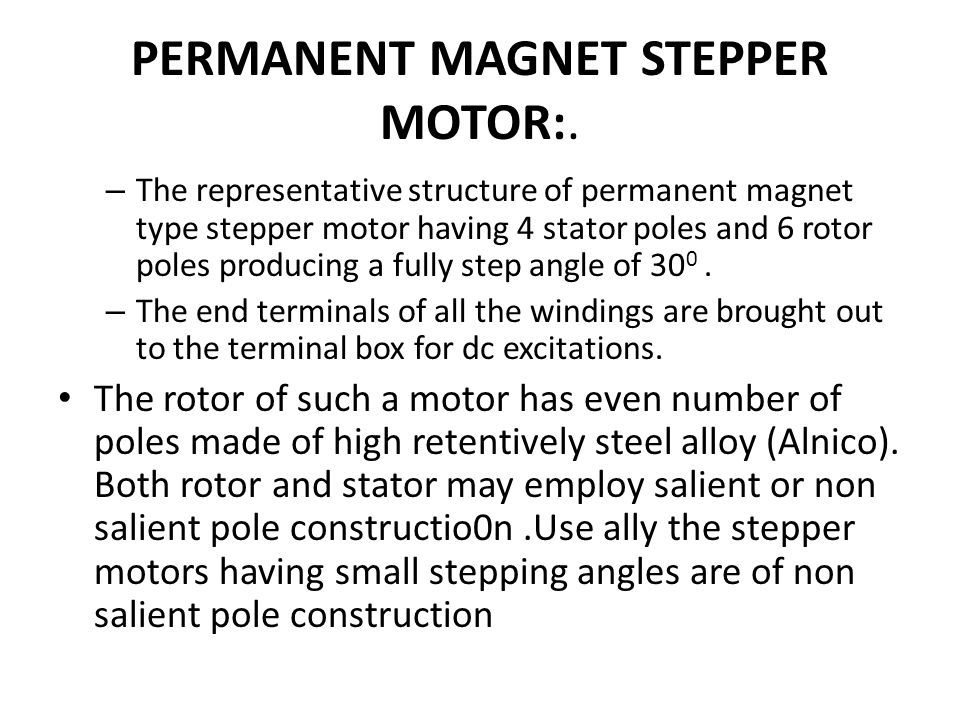 PERMANENT MAGNET STEPPER MOTOR:.