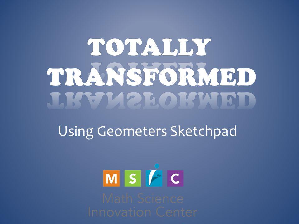 Using Geometers Sketchpad