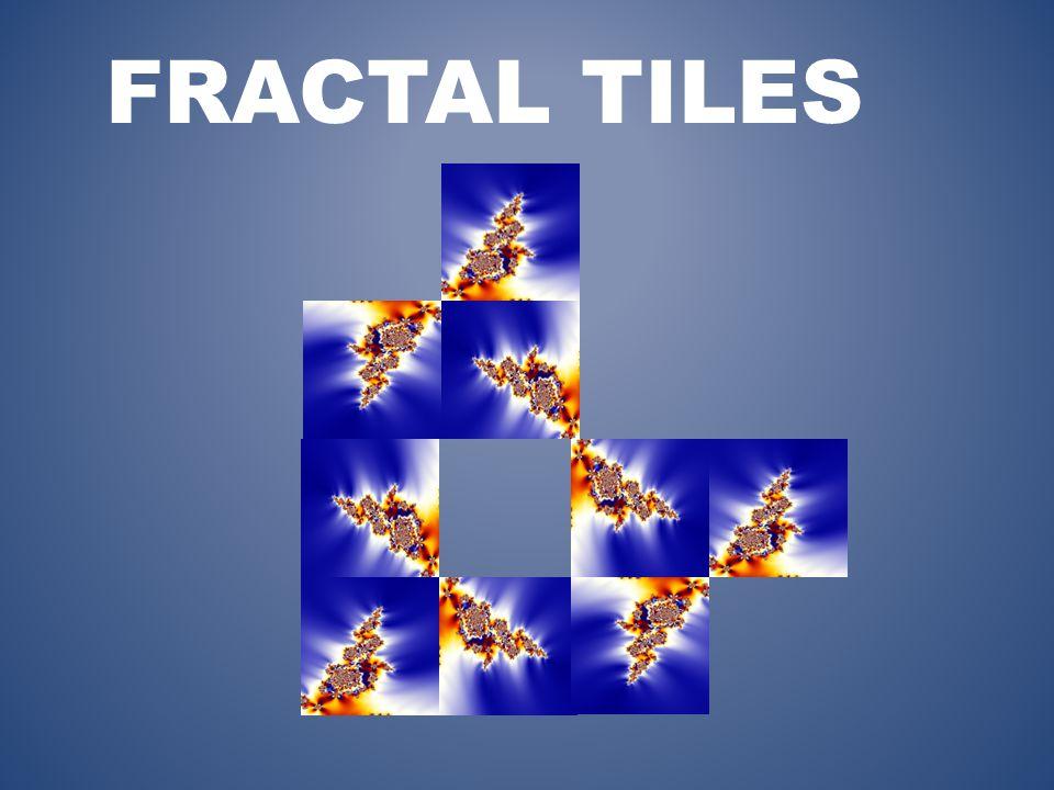 FRACTAL TILES