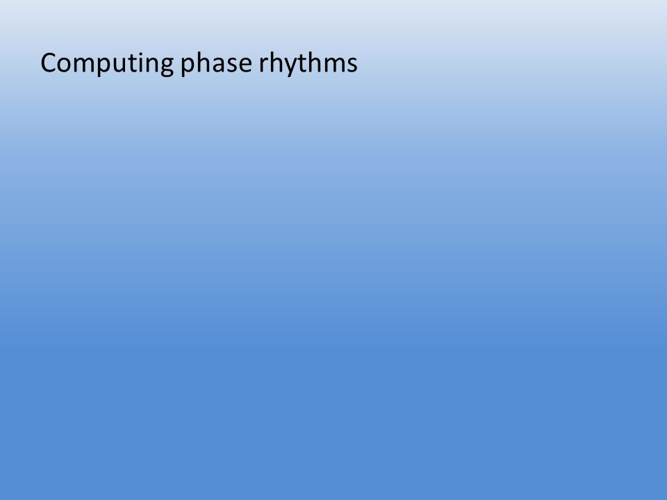 Computing phase rhythms