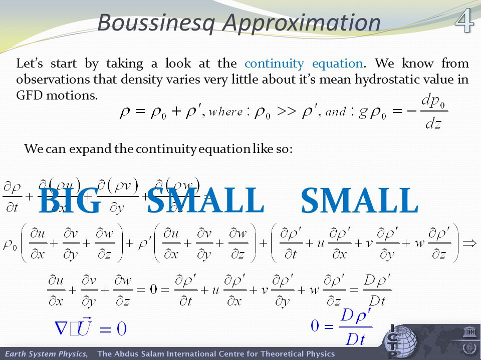 Boussinesq Approximation Let's start by taking a look at the continuity equation.