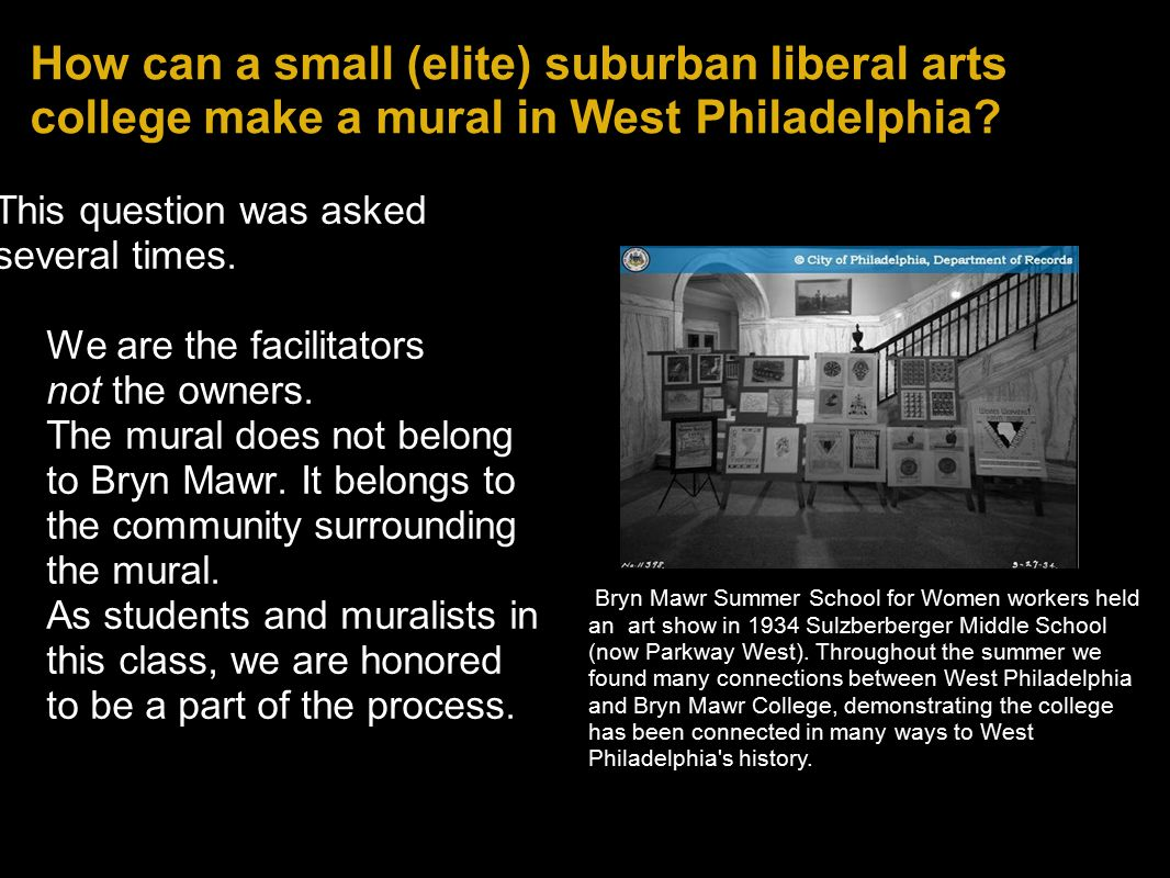How can a small (elite) suburban liberal arts college make a mural in West Philadelphia.