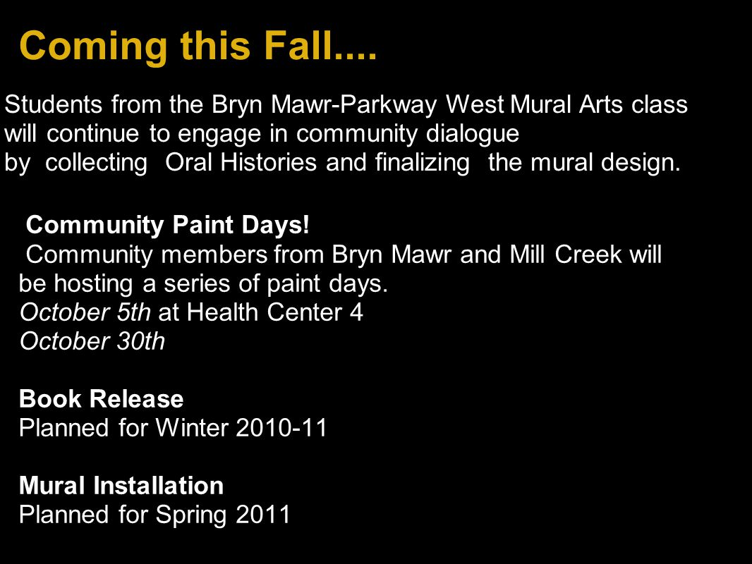 Coming this Fall.... Community Paint Days.