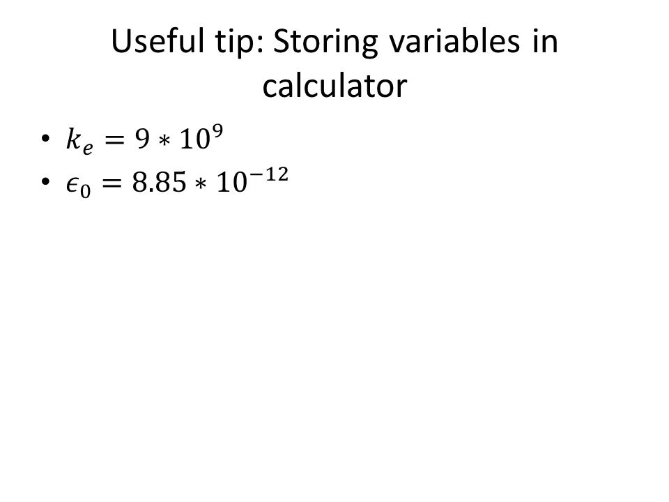 Useful tip: Storing variables in calculator