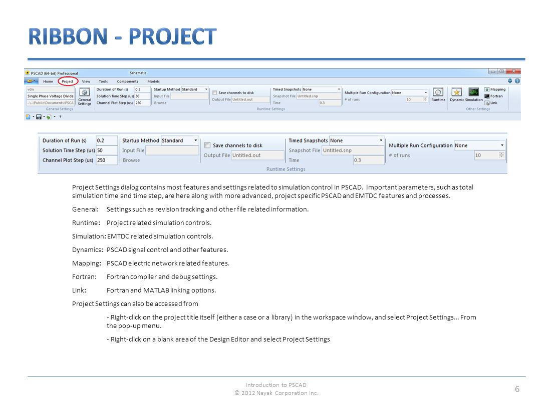 17 Pin Introduction to PSCAD © 2012 Nayak Corporation Inc.