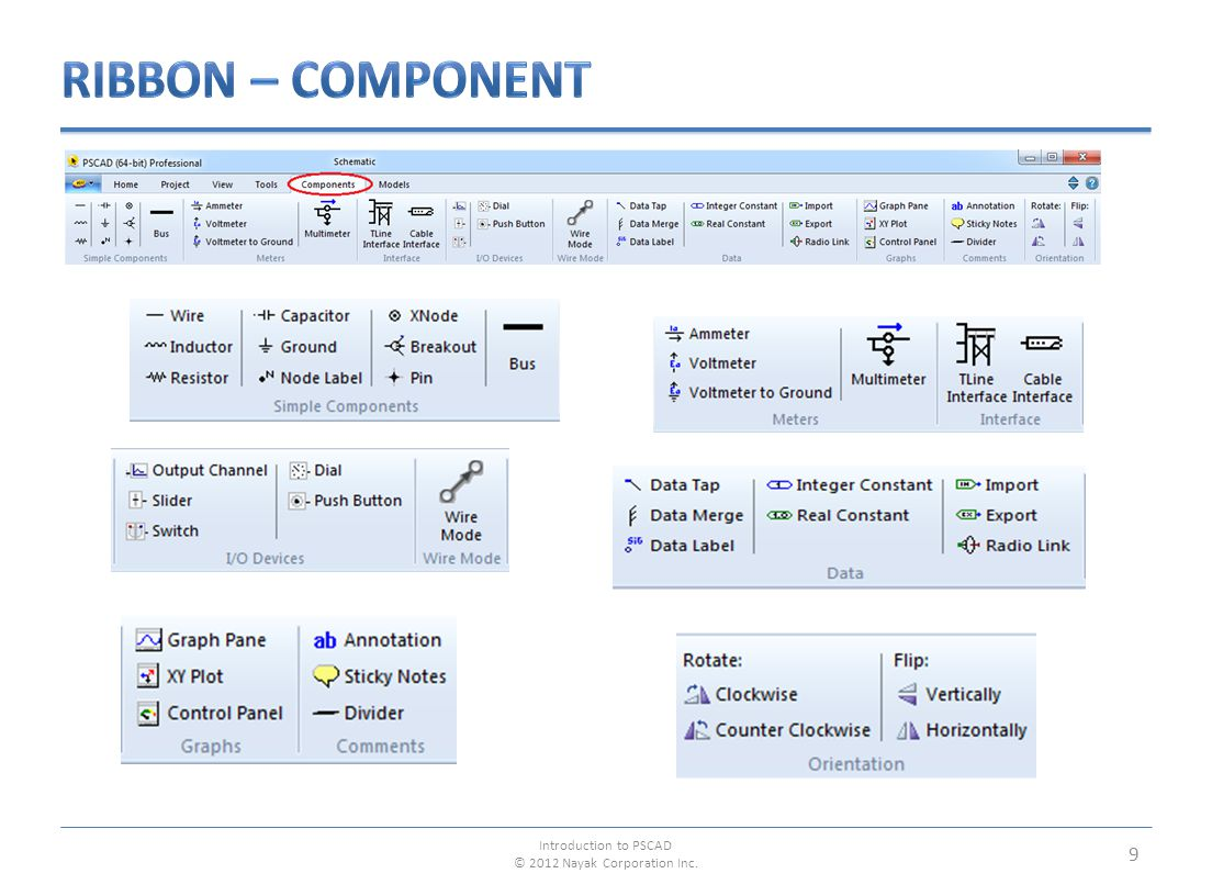 10 Introduction to PSCAD © 2012 Nayak Corporation Inc.