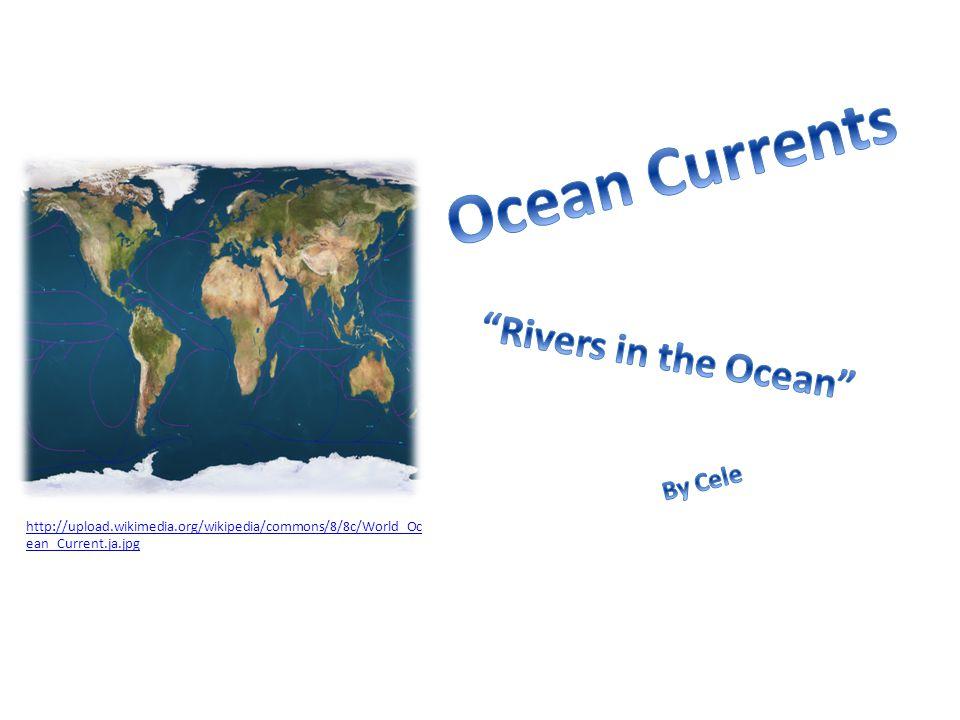 http://upload.wikimedia.org/wikipedia/commons/8/8c/World_Oc ean_Current.ja.jpg