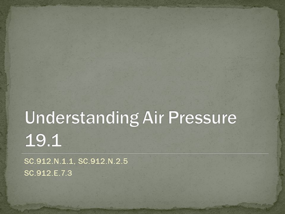 Describe how air pressure is exerted on objects.