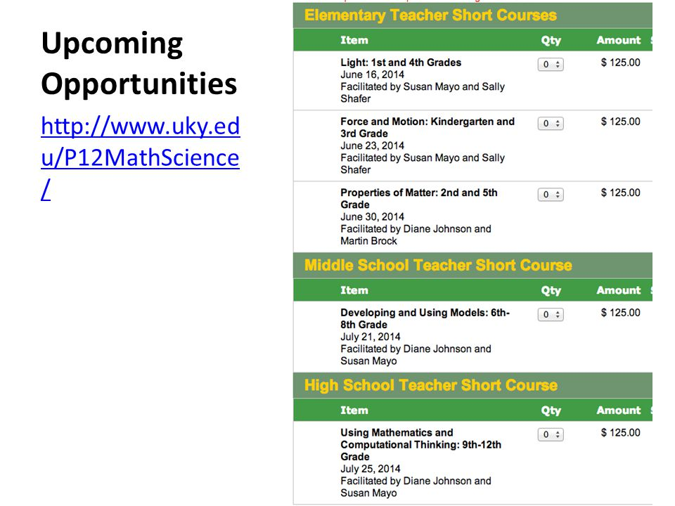 Upcoming Opportunities http://www.uky.ed u/P12MathScience /