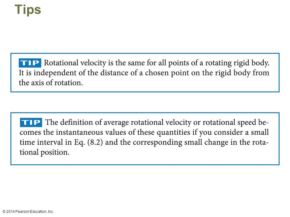Tips © 2014 Pearson Education, Inc.