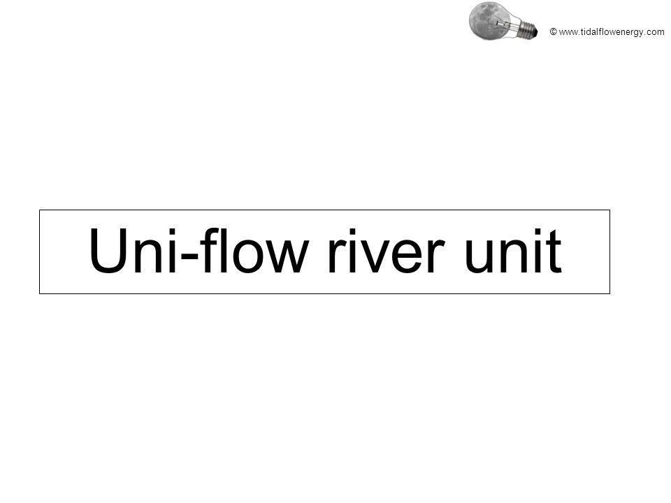 © www.tidalflowenergy.com Uni-flow river unit