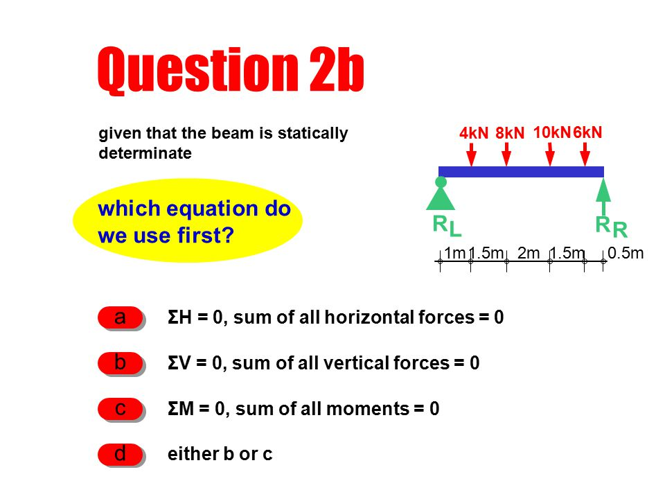 Question 2b which equation do we use first.