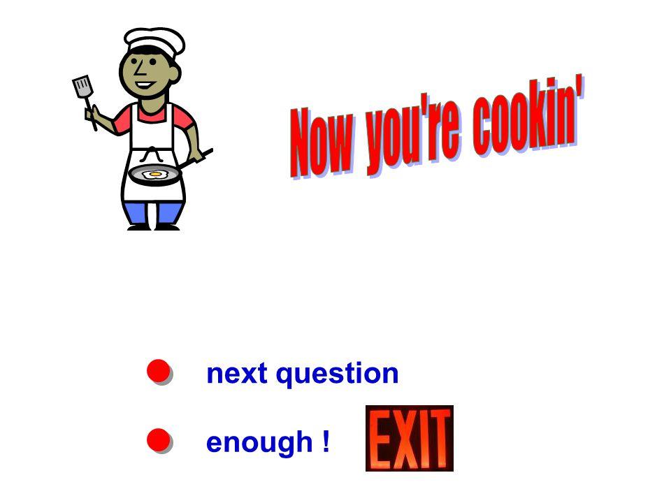 next question enough !
