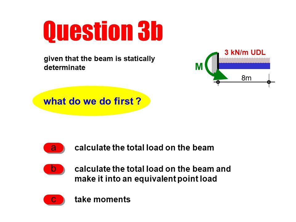 Question 3b what do we do first .