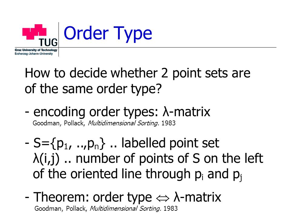 Order Type How to decide whether 2 point sets are of the same order type.