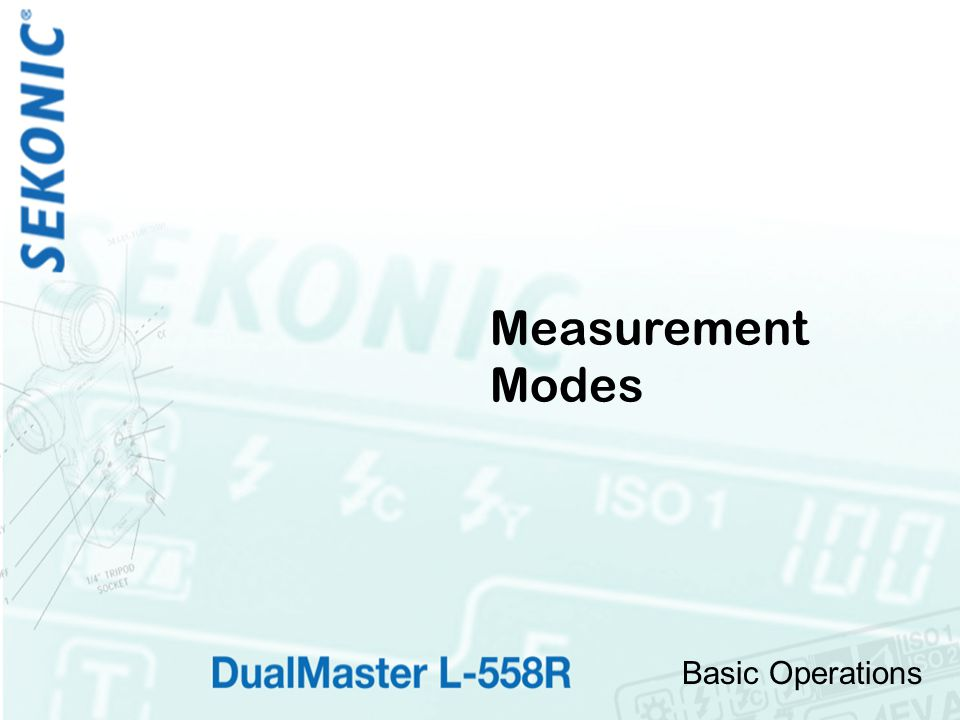 Basic Operations Measurement Modes