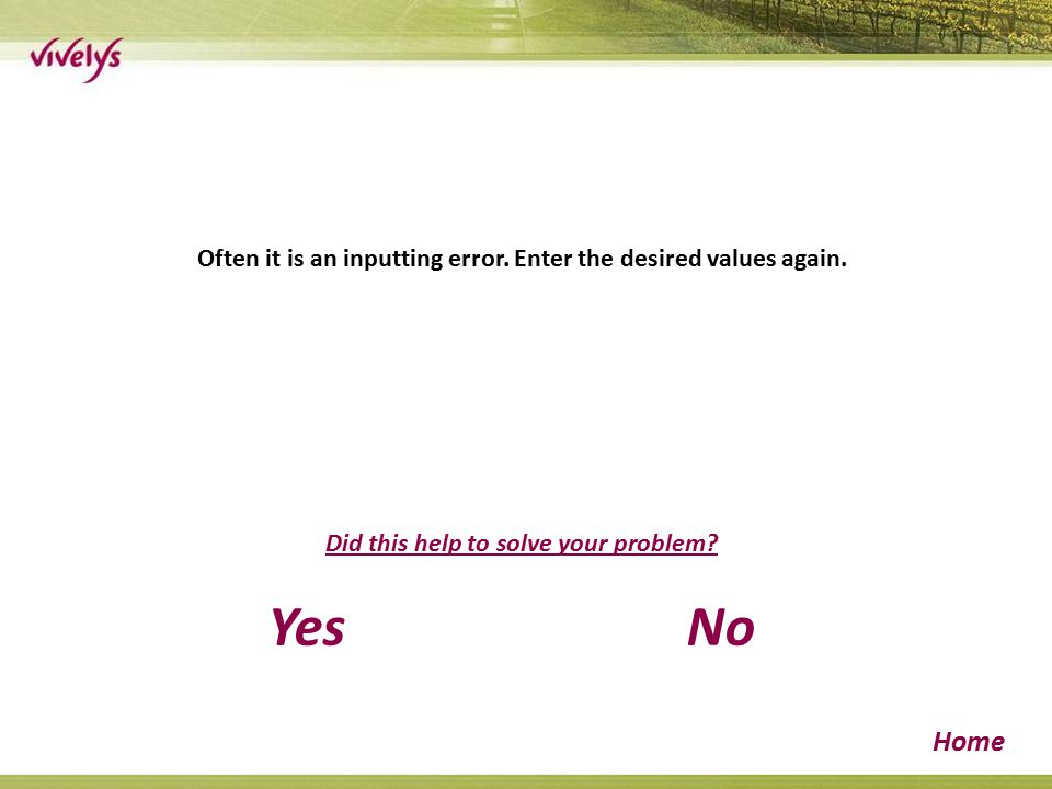 Often it is an inputting error. Enter the desired values again.