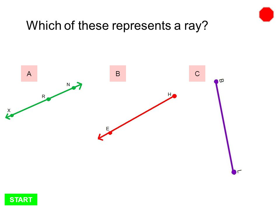 START Which of these represents a line segment BCA