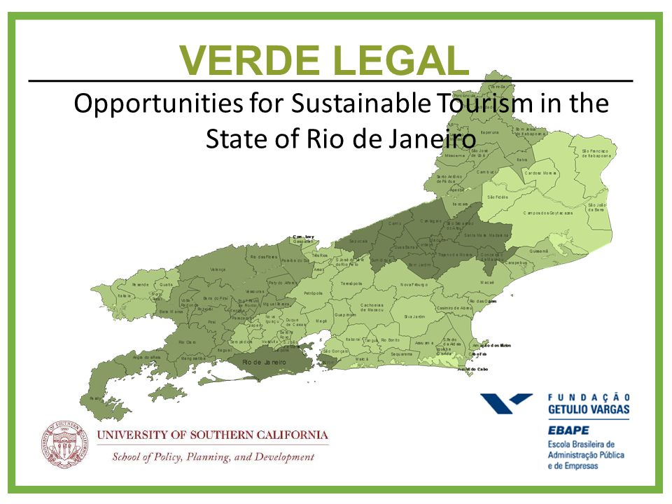 VERDE LEGAL Opportunities for Sustainable Tourism in the State of Rio de Janeiro