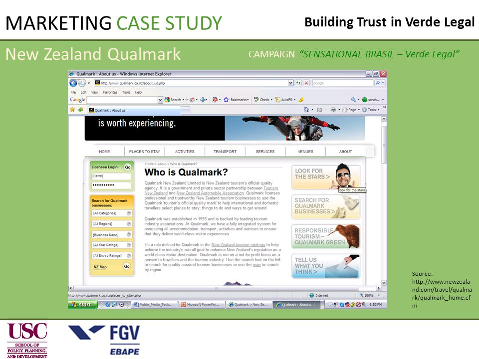 Building Trust in Verde Legal MARKETING CASE STUDY Source: http://www.newzeala nd.com/travel/qualma rk/qualmark_home.cf m New Zealand Qualmark CAMPAIG