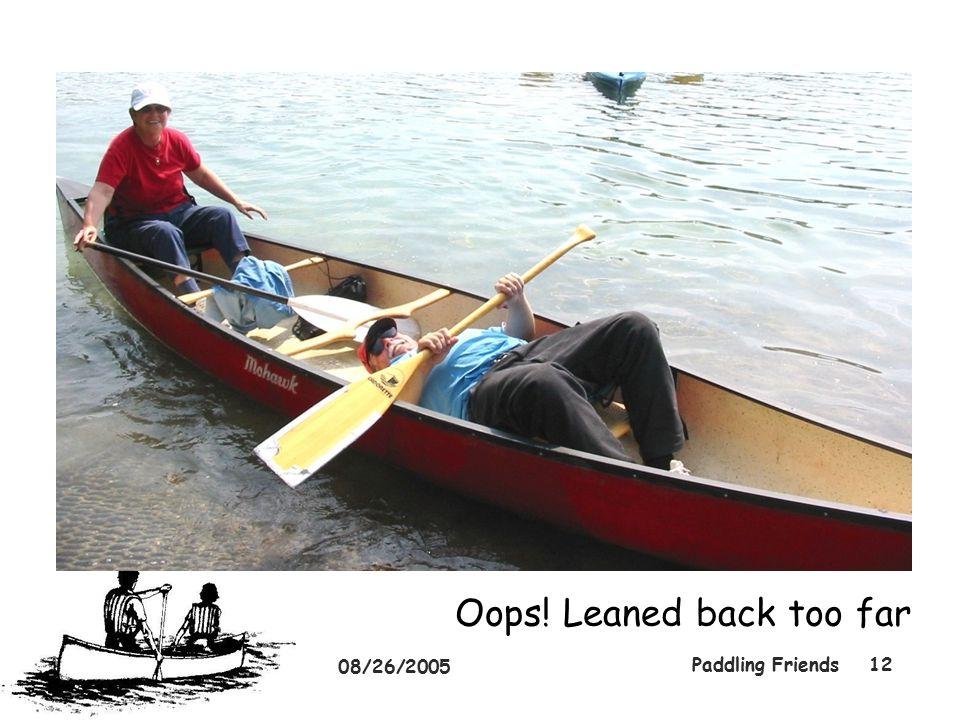 08/26/2005 Paddling Friends12 Oops! Leaned back too far