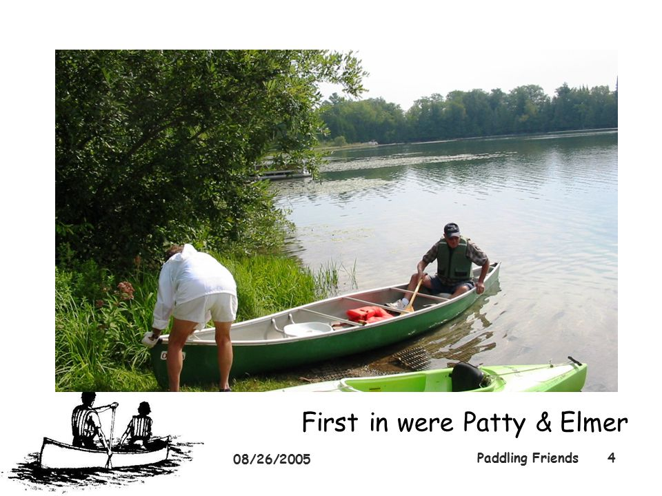 08/26/2005 Paddling Friends4 First in were Patty & Elmer