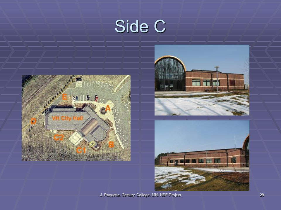 J. Paquette, Century College, MN, NSF Project29 Side C