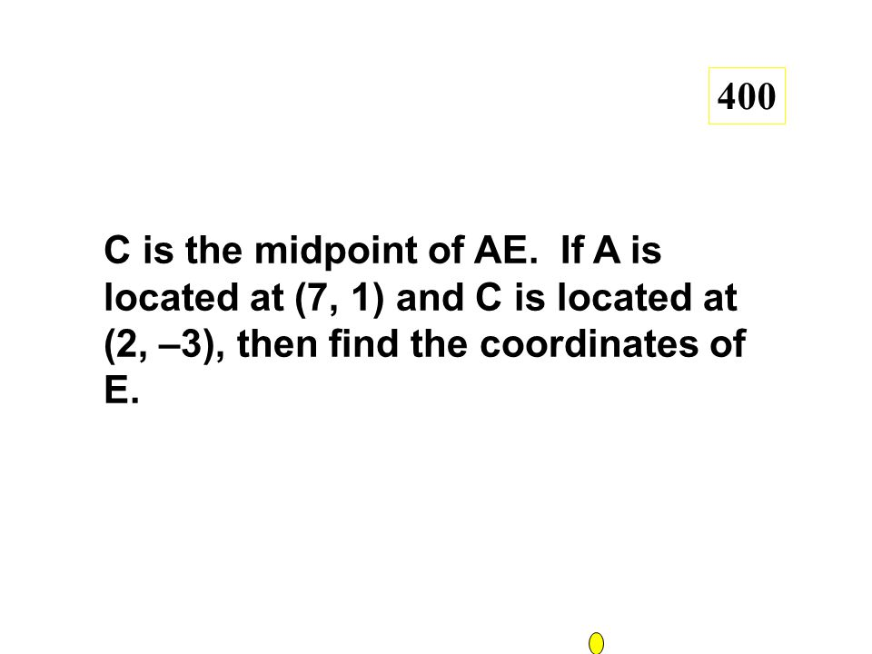 C is the midpoint of AE.