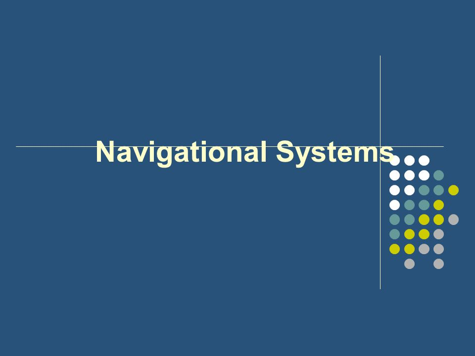 Navigational Systems