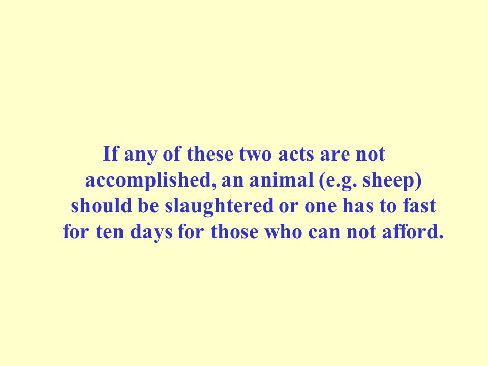 If any of these two acts are not accomplished, an animal (e.g.