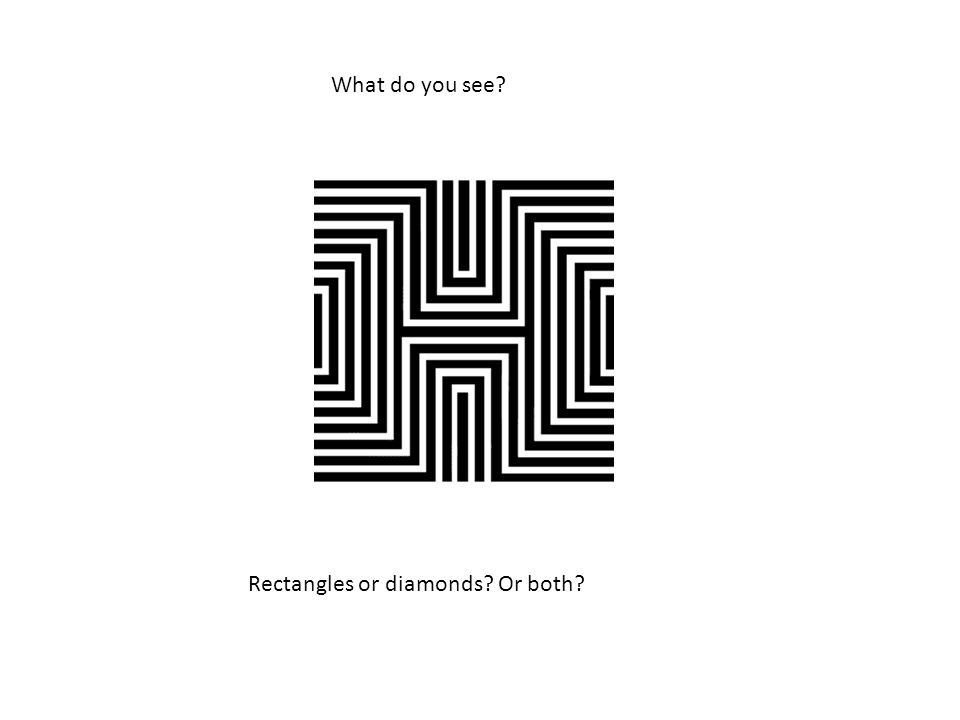What do you see Rectangles or diamonds Or both