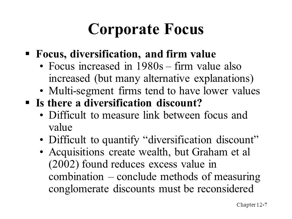 Chapter 12-8 Choice of Divestiture Methods  Spinoffs vs.