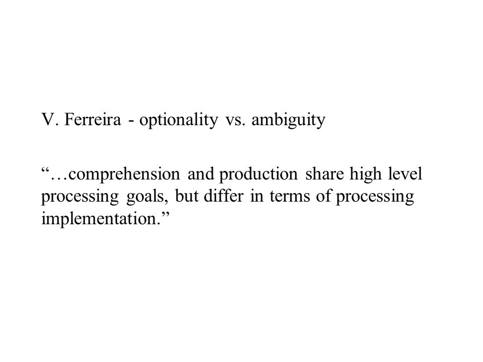 V. Ferreira - optionality vs.