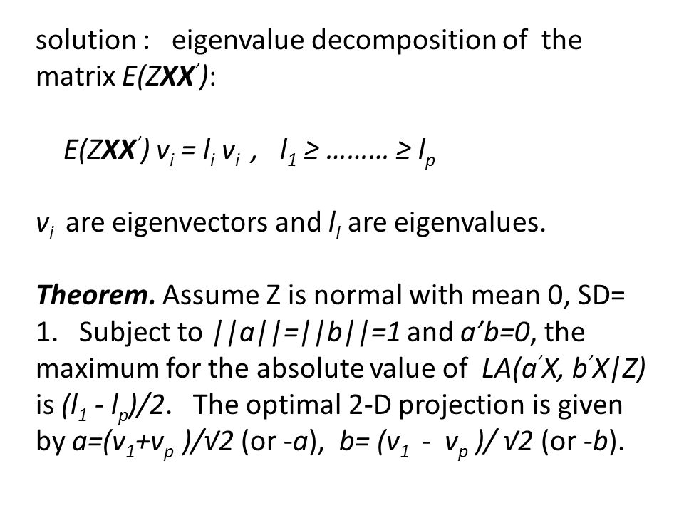 X : vector of p variables, X 1,…X p, each measures the expression level of one gene.