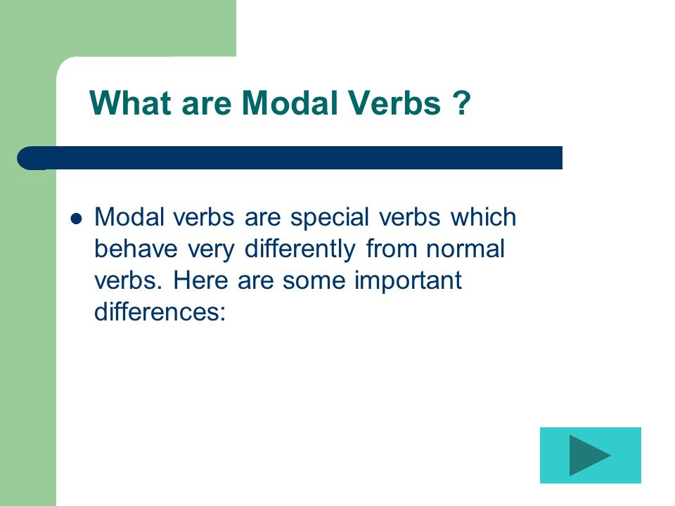 What are Modal Verbs .