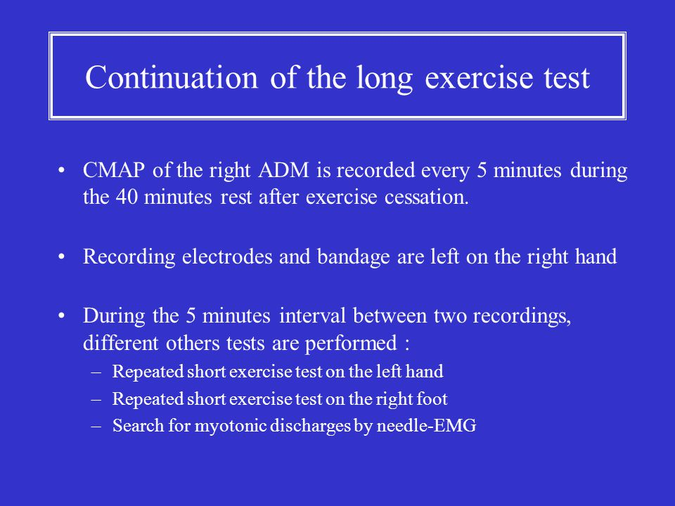 Continuation of the long exercise test CMAP of the right ADM is recorded every 5 minutes during the 40 minutes rest after exercise cessation. Recordin