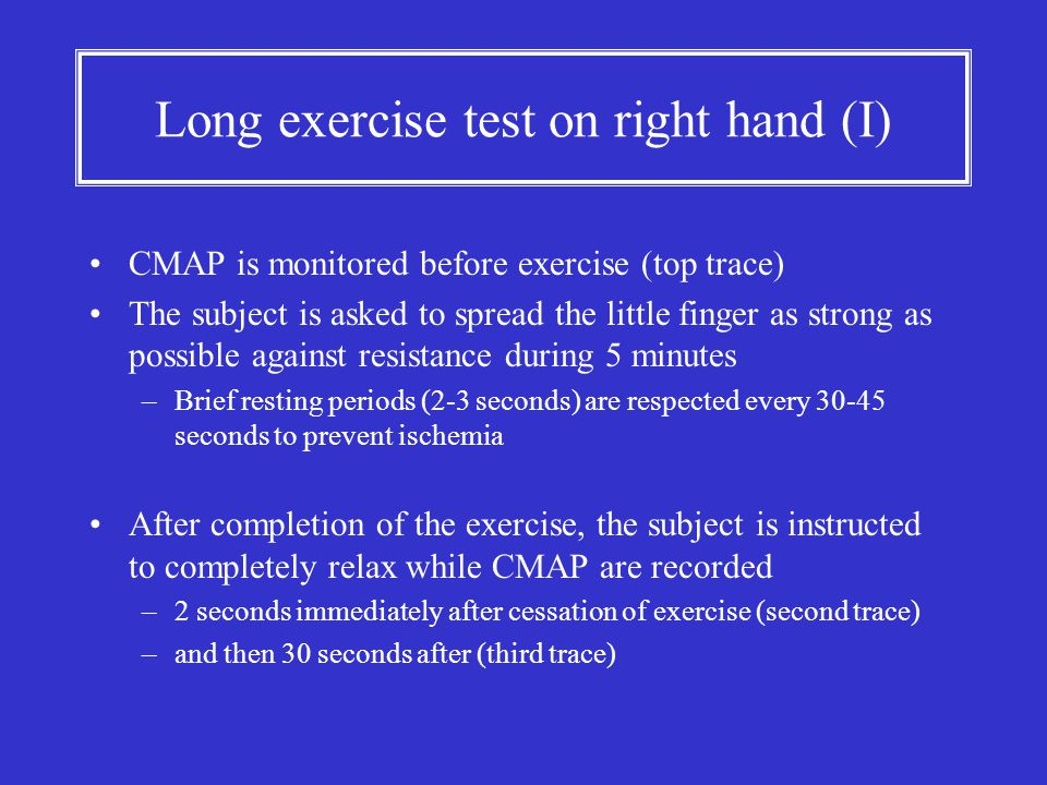 Long exercise test on right hand (I) CMAP is monitored before exercise (top trace) The subject is asked to spread the little finger as strong as possi