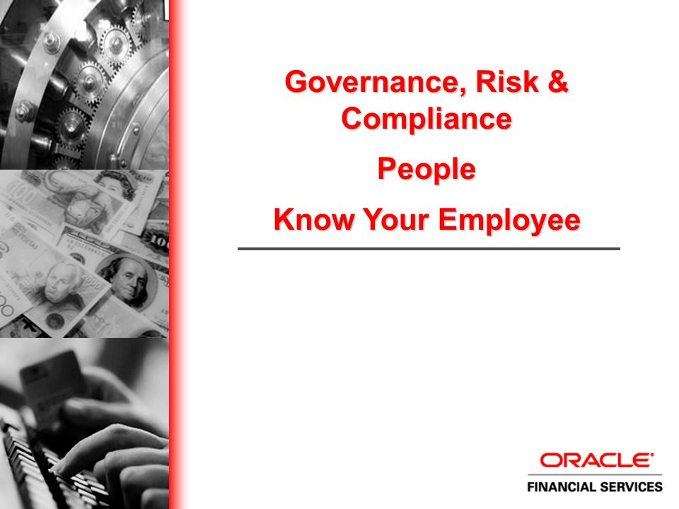 Governance, Risk & Compliance People Know Your Employee